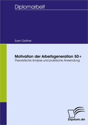 Motivation der Arbeitsgeneration 50+, Sven Geitner
