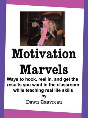 Motivation Marvels, Dawn Gauvreau