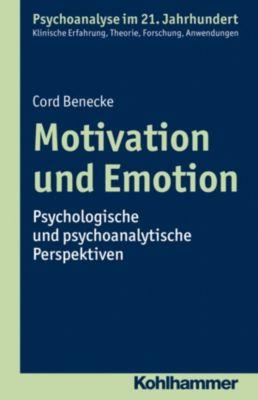 Motivation und Emotion, Cord Benecke, Felix Brauner