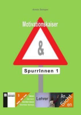 Motivationskaiser & Spurrinnen - Armin Semper  