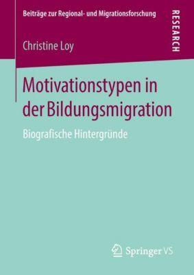 Motivationstypen in der Bildungsmigration - Christine Loy |