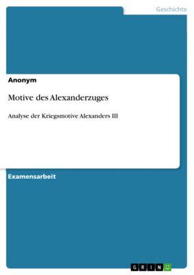 Motive des Alexanderzuges