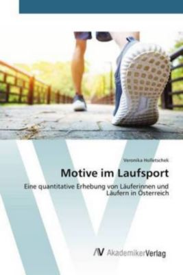 Motive im Laufsport, Veronika Holletschek