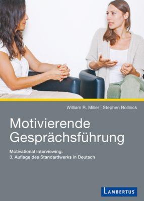 Motivierende Gesprächsführung, Stephen Rollnick, William R. Miller
