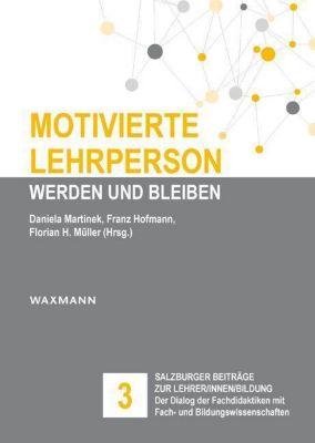 Motivierte Lehrperson werden und bleiben -  pdf epub