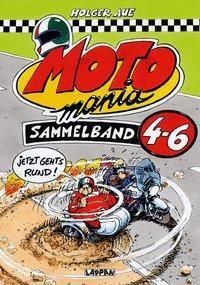 MOTOmania Sammelband 4-6 - Holger Aue  