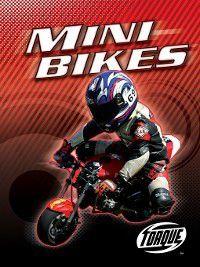 Motorcycles: Mini Bikes, Thomas Streissguth
