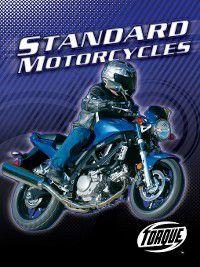Motorcycles: Standard Motorycles, Thomas Streissguth