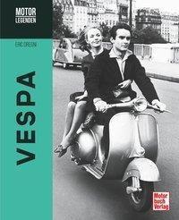 Motorlegenden - Vespa - Eric Dregni |