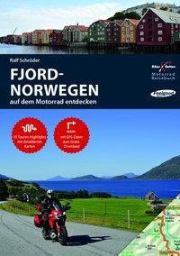 Motorrad Reisebuch Fjord-Norwegen auf dem Motorrad entdecken - Ralf Schröder |