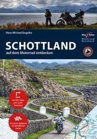 Motorrad Reiseführer Schottland - Hans Michael Engelke |