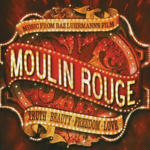 Moulin Rouge, Diverse Interpreten
