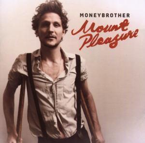 Mount Pleasure, Moneybrother
