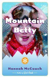 Mountain Betty, Hannah McCouch