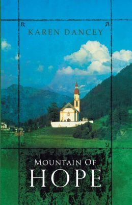 Mountain of Hope, Karen Dancey