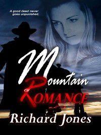 Mountain Romance, Richard Jones