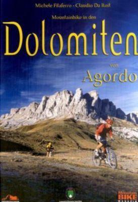 Mountainbike in den Dolomiten von Agordo, Michele Filaferro, Claudio DaRoit