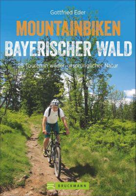 Mountainbiken Bayerischer Wald - Gottfried Eder pdf epub