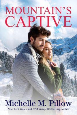 Mountain's Captive, Michelle M. Pillow