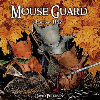 Mouse Guard - Herbst 1152, David Petersen
