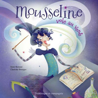 Mousseline vole au vent, Anne Renaud