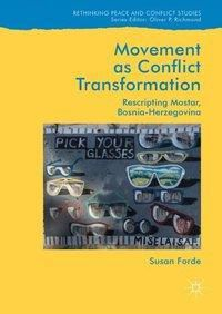 Movement as Conflict Transformation, Susan Forde