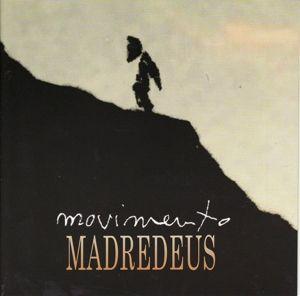 Movimento, Madredeus