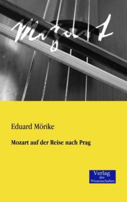 Mozart auf der Reise nach Prag - Eduard Mörike |