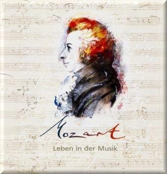Mozart - Leben in der Musik, 2 Audio-CDs, Corinna Hesse