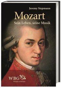 Mozart, m. Audio-CD - Jeremy Siepmann pdf epub