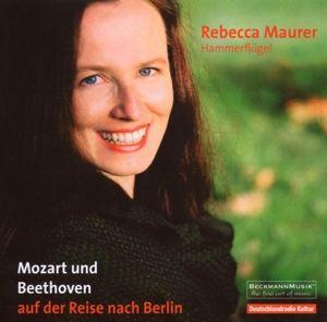 Mozart Und Beethoven,Reise Nach Berlin, Rebecca Maurer