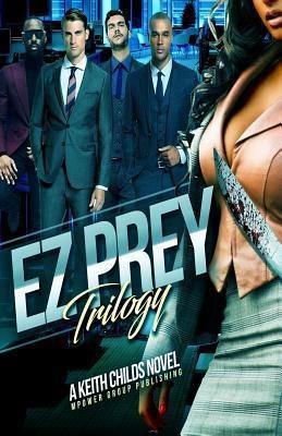 MPower Group Entertainment / Publishing: EZ Prey, Keith Childs
