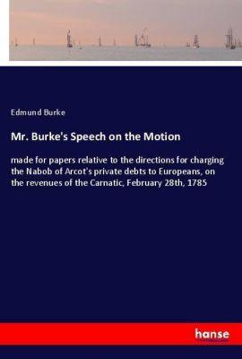 Mr. Burke's Speech on the Motion, Edmund Burke