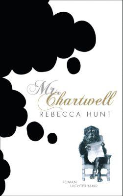 Mr. Chartwell, Rebecca Hunt