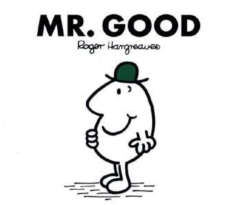 Mr. Good, Roger Hargreaves