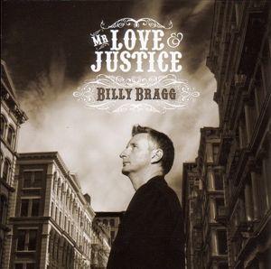 Mr.Love & Justice, Billy Bragg