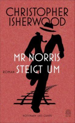 Mr Norris steigt um - Christopher Isherwood |