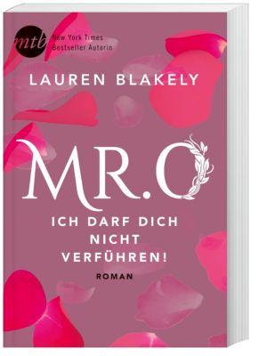 Mr. O - Ich darf dich nicht verführen!, Lauren Blakely