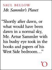 Mr. Sammler's Planet, Saul Bellow
