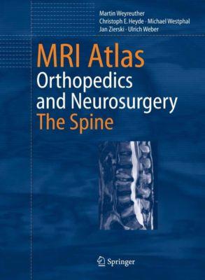 MRI Atlas, Ulrich Weber, Michael Westphal, Christoph E. Heyde, Martin Weyreuther, Jan Zierski
