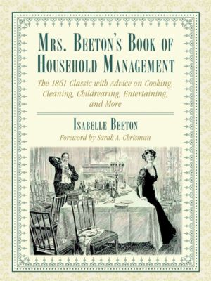Mrs. Beeton's Book of Household Management, Isabella Beeton