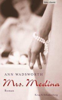 Mrs. Medina - Ann Wadsworth |