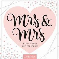 Mrs & Mrs - Alles Liebe zur Hochzeit