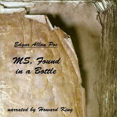 MS. Found in a Bottle, Edgar Allan Poe