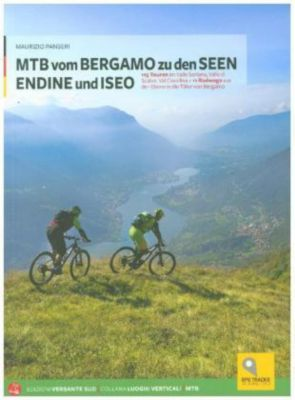 MTB vom Bergamo zu den Seen Endine und Iseo - Maurizio Panseri pdf epub