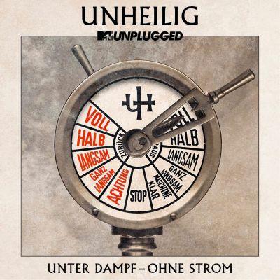 MTV Unplugged: Unter Dampf - Ohne Strom, Unheilig