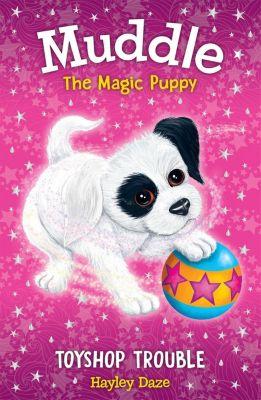 Muddle the Magic Puppy: Muddle the Magic Puppy Book 2, Hayley Daze