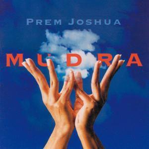 Mudra, Prem Joshua