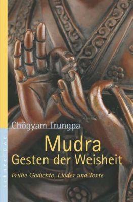 Mudra, Gesten der Weisheit, Chögyam Trungpa