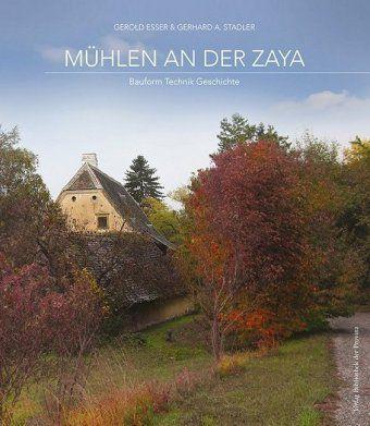 Mühlen an der Zaya